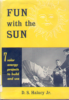 FUN with the SUN by D. S. Halacy Jr.
